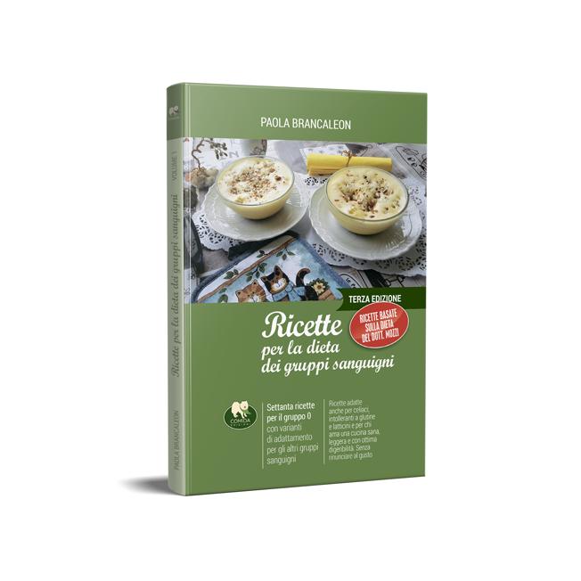 Ricette per la dieta dei gruppi sanguigni - 1° volume